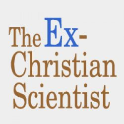 The Ex-Christian Scientist